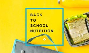 Back to School Nutrition